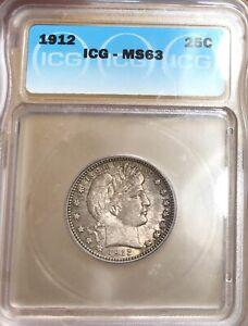 1912 Barber Quarter MS63 ICG 25c Silver