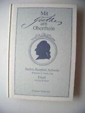 Mit Goethe am Oberrhein 1981 Baden Kurpfalz Schweiz