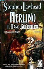 Stephen R. Lawhead, Merlino, il Mago Guerriero, Ed. TEA, 2004