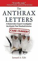 The Anthrax Letters: A Bioterrorism Expert Investigates the Attack That Shocked