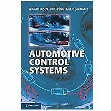 Automotive Control Systems by A. Galip Ulsoy, Melih Çakmakci and Huei Peng...