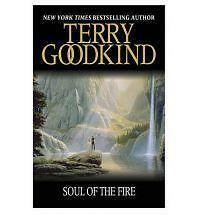 Soul Of The Fire: Book 5 The Sword Of Truth (GOLLANCZ S.F.) by Terry Goodkind |