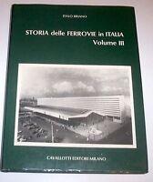 Railways - Storia delle Ferrovie in Italia  - Littorina - Vol. 3° ed. 1977