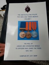 The Metropolitan Police the Men and Their Medals: v. 1 (Paperback) J.H.F. Kemp