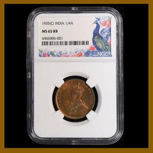 British India 1/4 (Quarter) Anna, 1935 (C) Calcutta NGC MS 65 RB King George V