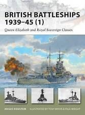 British Battleships 1939-45 (1) Queen Elizabeth and Royal Sover... 9781846033889