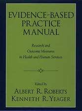 Evidence-Based Practice Manual: Research and Outcome Measures in Health and Hum