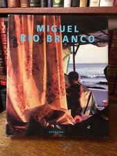 MIGUEL RIO BRANCO  BY DAVID STRAUSS  APERTURE 1ST