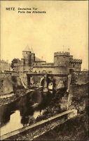 Metz Lothringen France CPA AK 1914 gelaufen Deutsches Tor Porte des Allemands