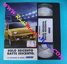VHS SOLO SEICENTO BATTE SEICENTO La passione ci guida FIAT PROMO (F91) no dvd