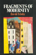 Frisby: Fragments of Modernity - Theories of Modernity in the Work of Simmel (Pa