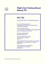 BOEING 707 FLIGHT CREW TRAINING MANUAL - FCT 707 - DEUTSCHE LUFTHANSA 1976