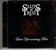 (CX319) Sluts Of Trust, Leave You Wanting More - 2004 CD