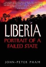 Liberia : Portrait of a Failed State by John-Peter Pham (2004, Hardcover)