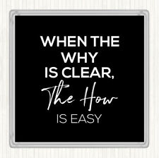 Black White The How Is Easy Quote Drinks Mat Coaster
