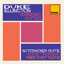 Duke Ellington - Swinging Suites : Nutcracker Suite, Suite Thursday & Peer Gynt
