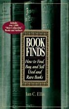 Book Finds: How to Find, Buy, and Sell Used and Rare Books-ExLibrary
