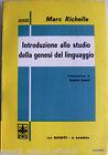 MARC RICHELLE INTRODUZIONE ALLO STUDIO DELLA GENESI DEL LINGUAGGIO GIUNTI 1973
