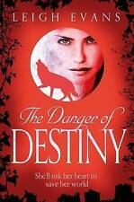 The Danger of Destiny: The Mystwalker series: Book Four