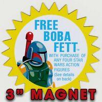 """Kenner STAR WARS """"FREE! Boba Fett"""" Vintage style 3"""" decorative magnet"""