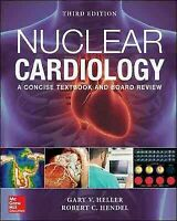 Nuclear Cardiology : Practical Applications, Hardcover by Heller, Gary V., M....