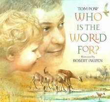 Pow, Tom, Who is the World For?, Very Good Book
