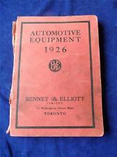 AUTOMOTIVE EQUIPMENT 1926 CATALOG BENNET & ELLIOTT TORONTO CANADA CAR SHOP PARTS