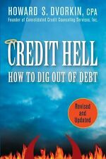 Credit Hell: How to Dig Out of Debt, CD + revised and updated book 9780470641620