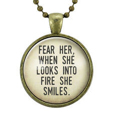 Fear Her, When She Looks Into Fire She Smiles Inspirational Quote Necklace