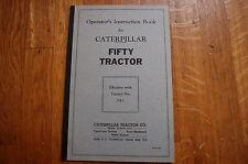 CAT Caterpillar Fifty Tractor Dozer Crawler Operation Operators Manual shop 50