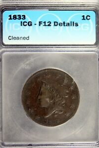 1833 - ICG F12 DETAILS (CLERANED) Large Cent!!  #B19777