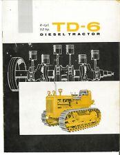 Ih International Harvester Td 6 Crawler Tractor Dozer Color Brochure Td6 Diesel