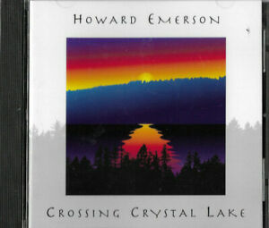 HOWARD EMERSON * CROSSING CRYSTAL LAKE * SEALED CD ALBUM