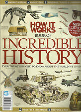HOW IT WORKS, BOOK OF INCREDIBLE HISTORY,  ISSUE, 2013  ISSUE, 01R   NEW EDITION