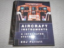 Aircraft Instruments & Integrated Systems. E H J Pallett. Aviation