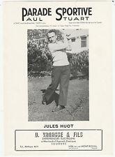 JULES HUOT 40s 50s PARADE SPORTIVE PAUL STUART NICE LOOK 8242
