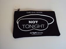 """""""Not Tonight/Tonight"""" eye mask and pouch Black Los Angeles Trading Co."""