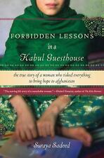 Forbidden Lessons in a Kabul Guesthouse: The True Story of a Woman Who Risked Ev