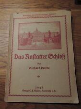 Das Rastatter Schloß.  Heimatblätter  von 1925 Erstausgabe Rastatt