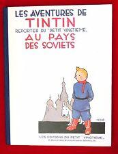 Hergé. Tintin au Pays des Soviets. Fac similé de l'édition de 1930. EO 1981