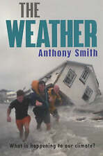 SMITH,ANTHONY-WEATHER, THE BOOK NEW