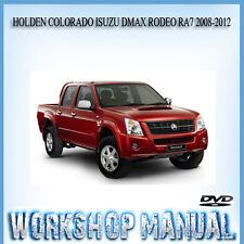 HOLDEN COLORADO ISUZU DMAX RODEO RA7 2008-2012 WORKSHOP & PARTS MANUAL IN DISC