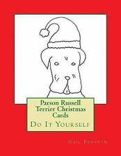 Parson Russell Terrier Christmas Cards : Do It Yourself by Gail Forsyth.