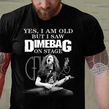 Funny Dimebag Darrell Yes I Am Old But I Saw Dimebag On Stage SignUnisex T-shirt