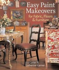 NEW - Easy Paint Makeovers for Fabrics, Floors & Furniture