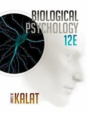 Biological Psychology, Kalat 12th Edition Hardcover