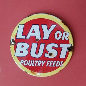 """VINTAGE LAY OR BUST POULTRY FEEDS 6"""" PORCELAIN METAL GAS & OIL FARM CHICKEN SIGN"""