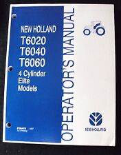 GENUINE NEW HOLLAND T6020 T6040 T6060 4-CYLINDER ELITE TRACTOR OPERATORS MANUAL