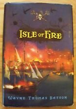 ISLE OF FIRE By: WAYNE THOMAS BATSON Signed First Edition