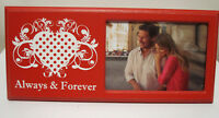 """Red White Love ALWAYS & FOREVER With HEART Design  3.5x5"""" Photo Picture Frame"""
